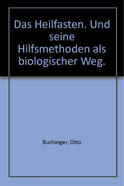 Prefata la prima editie – Otto Buchinger